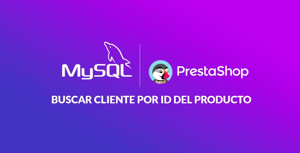 Consulta SQL búsqueda de clientes por ID del producto