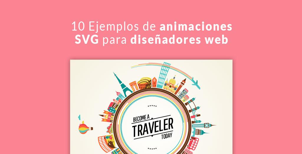 10 Ejemplos de animaciones SVG para diseñadores web