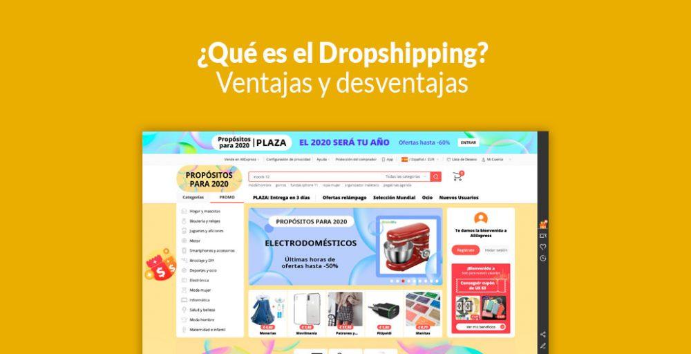 ¿Qué Es El Dropshipping? Ventajas Y Desventajas