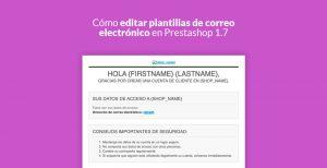 Cómo Editar Plantillas De Correo Electrónico En Prestashop 1.7