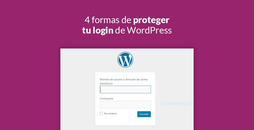 4 Formas De Proteger Tu Login De WordPress